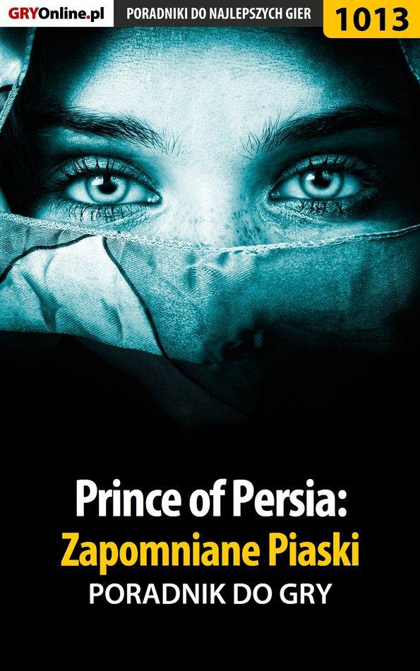 Prince of Persia: Zapomniane Piaski - poradnik do gry - Ebook (Książka EPUB) do pobrania w formacie EPUB