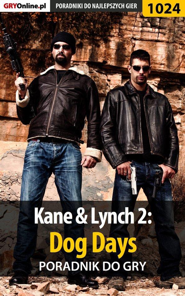 Kane  Lynch 2: Dog Days - poradnik do gry - Ebook (Książka EPUB) do pobrania w formacie EPUB