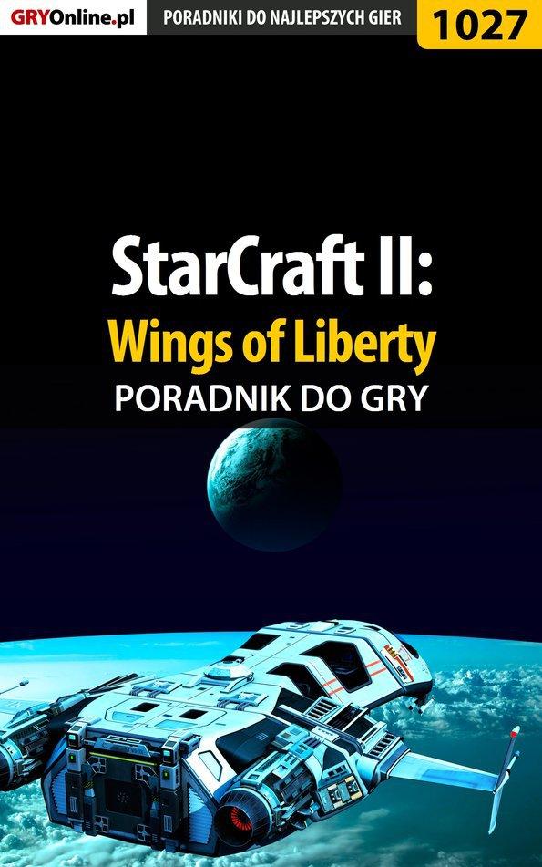 StarCraft II: Wings of Liberty - poradnik do gry - Ebook (Książka EPUB) do pobrania w formacie EPUB