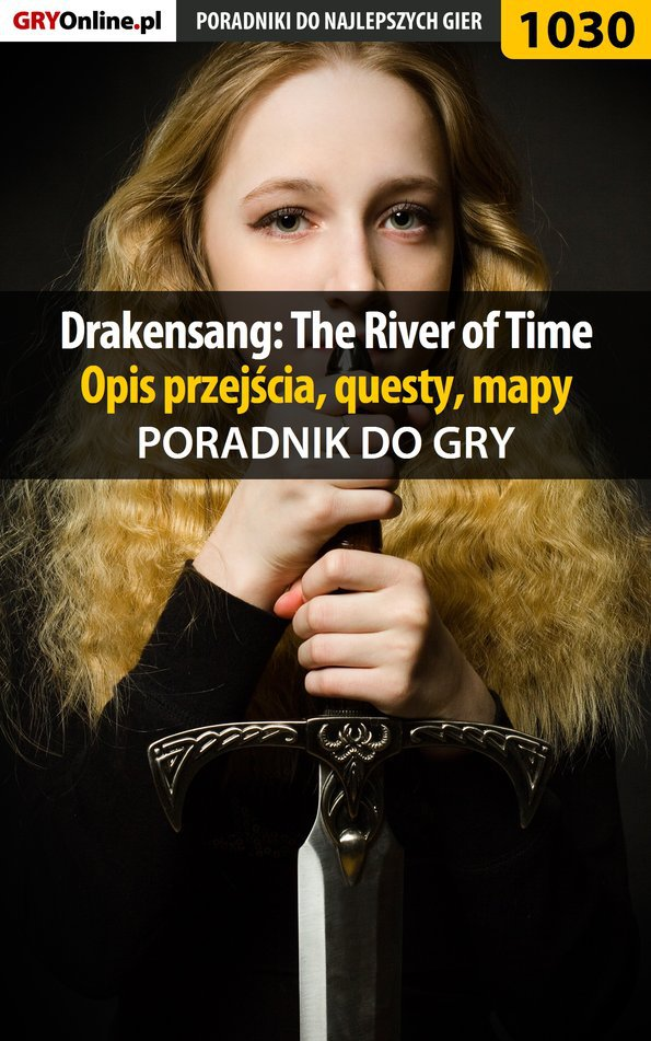 Drakensang: The River of Time - poradnik, opis przejścia, questy, mapy - Ebook (Książka EPUB) do pobrania w formacie EPUB