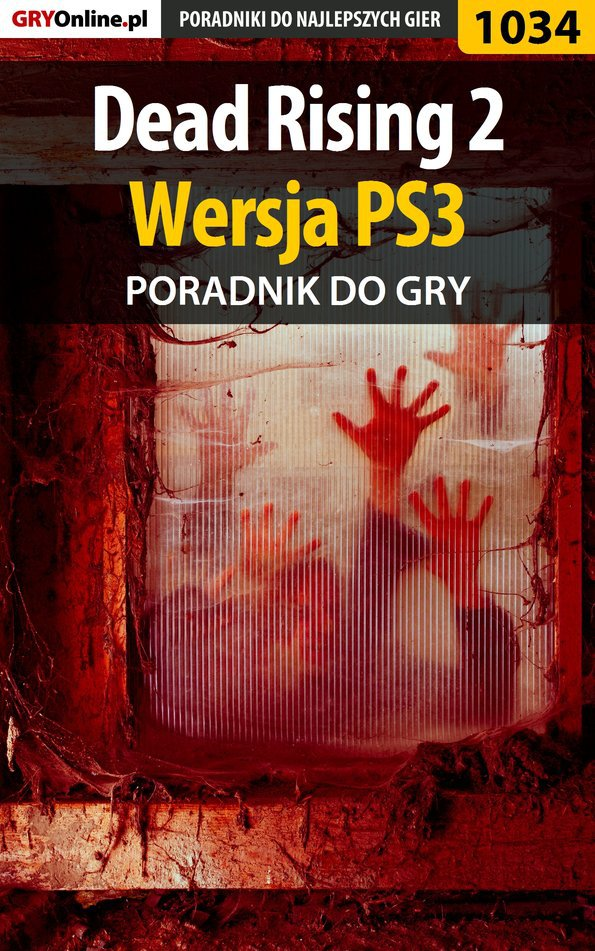 Dead Rising 2 - PS3 - poradnik do gry - Ebook (Książka EPUB) do pobrania w formacie EPUB
