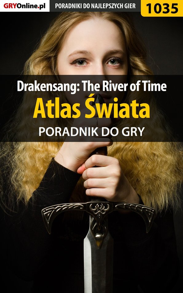 Drakensang: The River of Time - atlas świata - poradnik do gry - Ebook (Książka EPUB) do pobrania w formacie EPUB