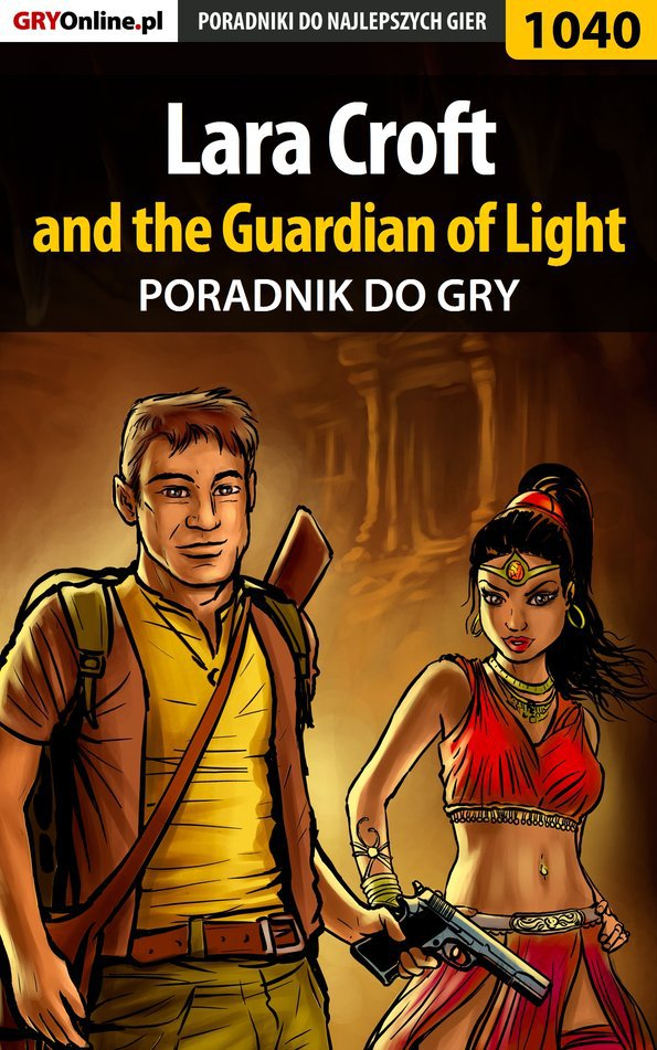Lara Croft and the Guardian of Light - poradnik do gry - Ebook (Książka EPUB) do pobrania w formacie EPUB