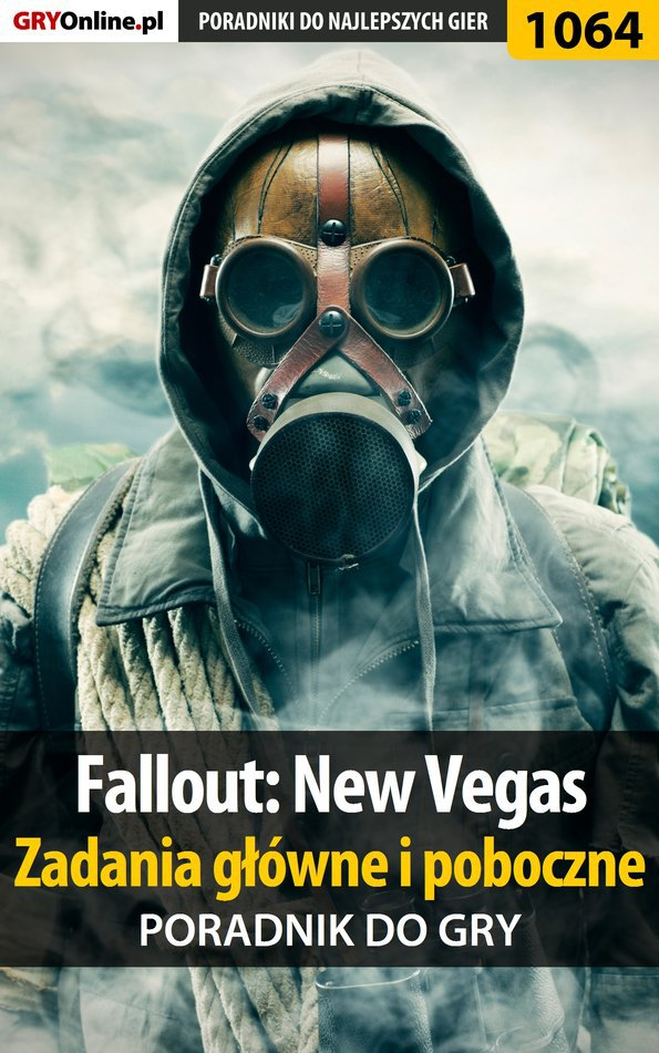 Fallout: New Vegas - zadania główne i poboczne - poradnik do gry - Ebook (Książka EPUB) do pobrania w formacie EPUB