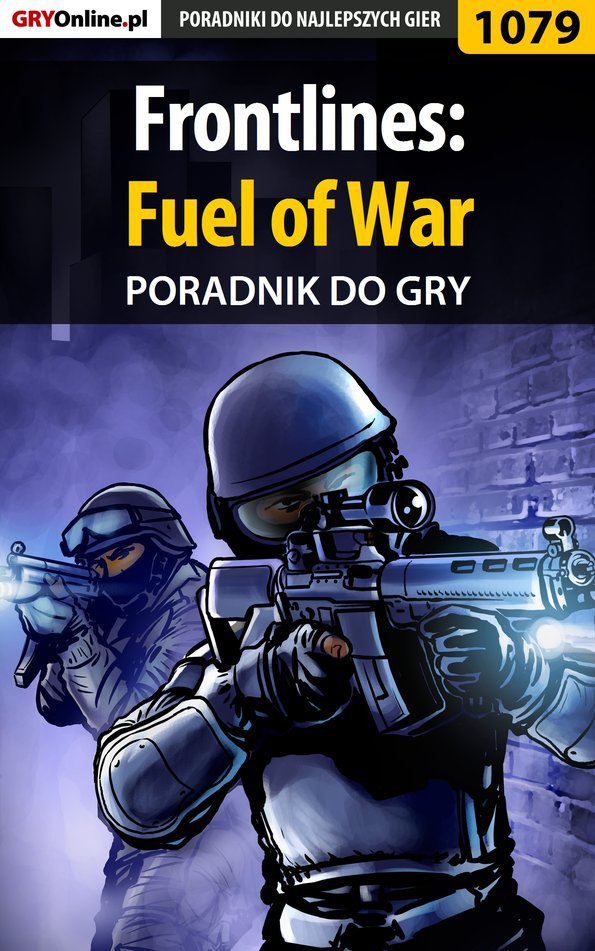 Frontlines: Fuel of War - poradnik do gry - Ebook (Książka EPUB) do pobrania w formacie EPUB
