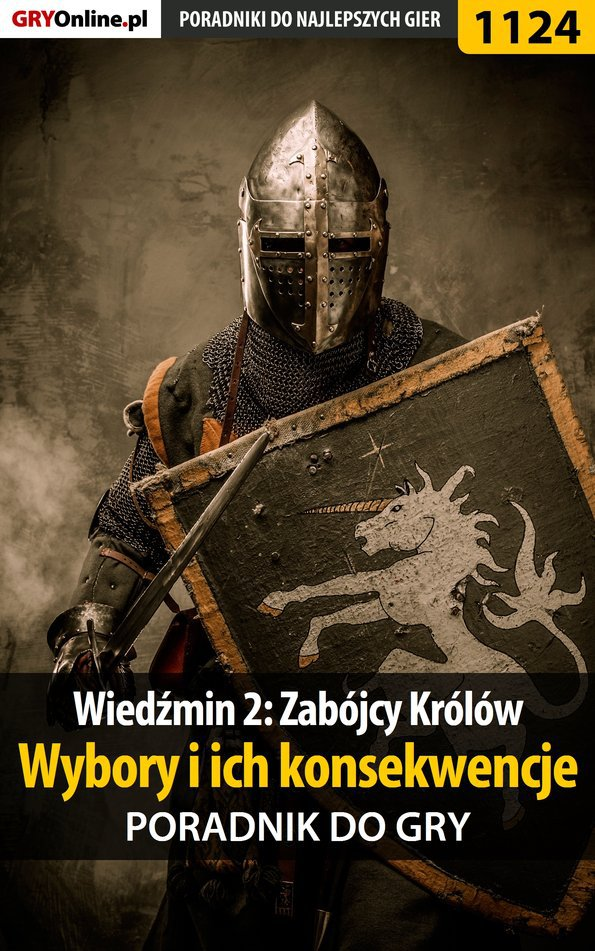Wiedźmin 2: Zabójcy Królów - wybory i ich konsekwencje - poradnik do gry - Ebook (Książka EPUB) do pobrania w formacie EPUB