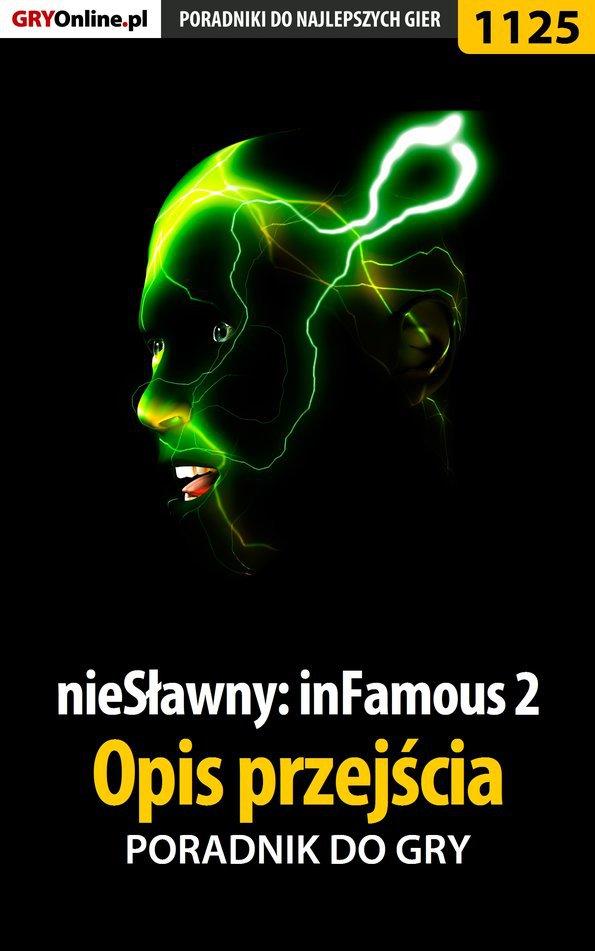 nieSławny: inFamous 2 - opis przejścia - poradnik do gry - Ebook (Książka EPUB) do pobrania w formacie EPUB