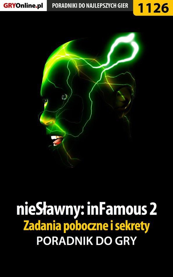 nieSławny: inFamous 2 - zadania poboczne i sekrety - poradnik do gry - Ebook (Książka EPUB) do pobrania w formacie EPUB