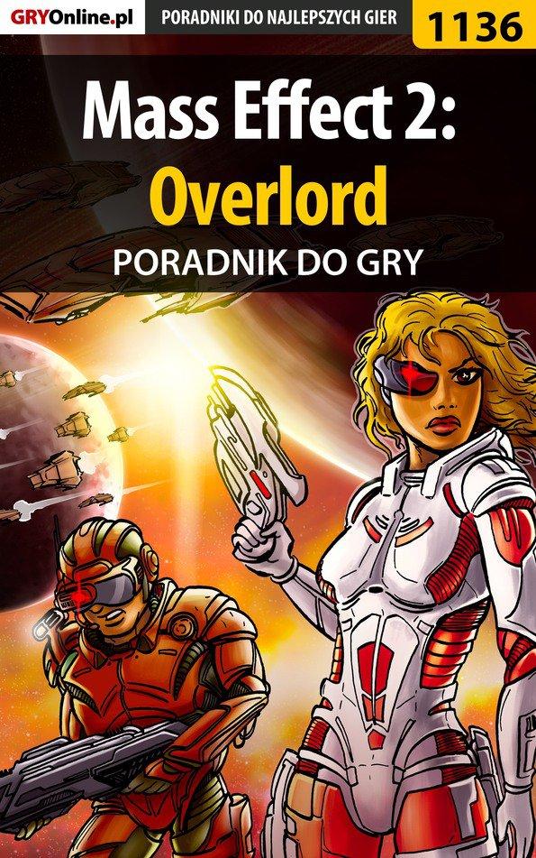 Mass Effect 2: Overlord - poradnik do gry - Ebook (Książka EPUB) do pobrania w formacie EPUB