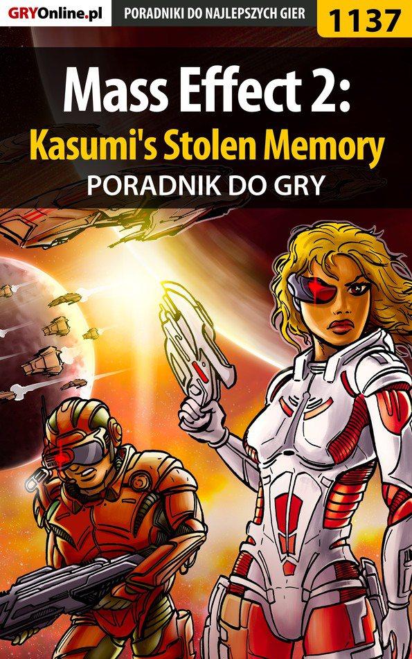 Mass Effect 2: Kasumi's Stolen Memory - poradnik do gry - Ebook (Książka EPUB) do pobrania w formacie EPUB