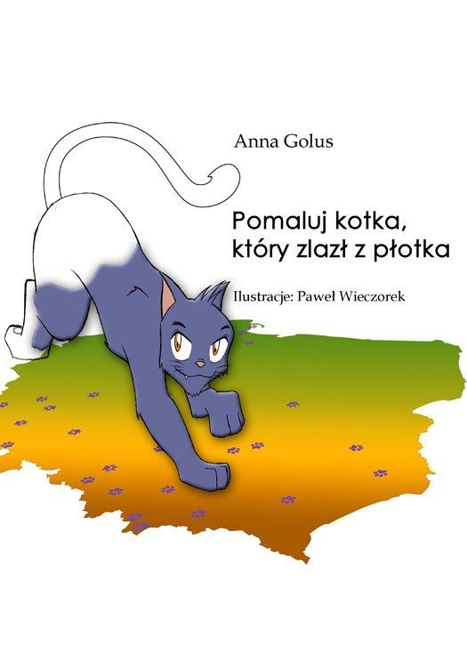 Pomaluj kotka, który zlazł z płotka - Ebook (Książka PDF) do pobrania w formacie PDF
