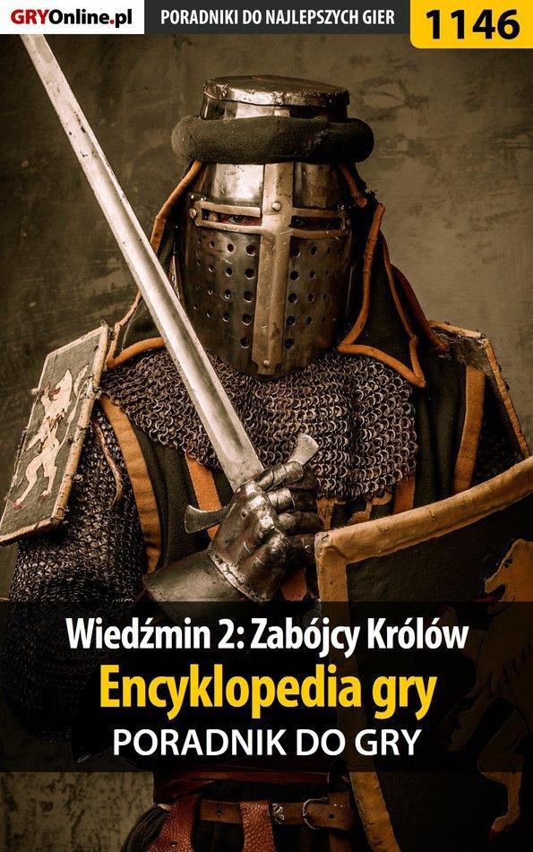 Wiedźmin 2: Zabójcy Królów - encyklopedia gry - poradnik do gry - Ebook (Książka EPUB) do pobrania w formacie EPUB