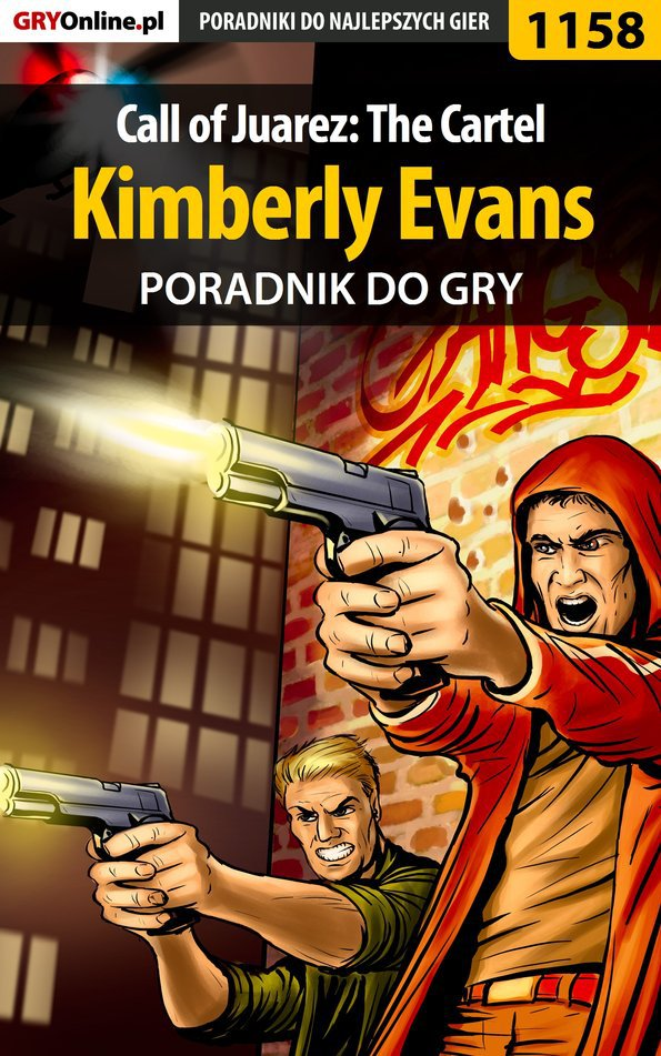 Call of Juarez: The Cartel - Kimberly Evans - poradnik do gry - Ebook (Książka EPUB) do pobrania w formacie EPUB