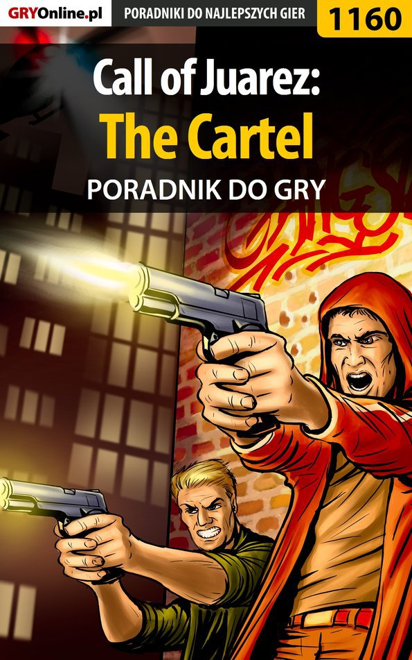 Call of Juarez: The Cartel - poradnik do gry - Ebook (Książka EPUB) do pobrania w formacie EPUB