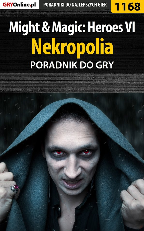 Might  Magic: Heroes VI - Nekropolia - poradnik do gry - Ebook (Książka EPUB) do pobrania w formacie EPUB