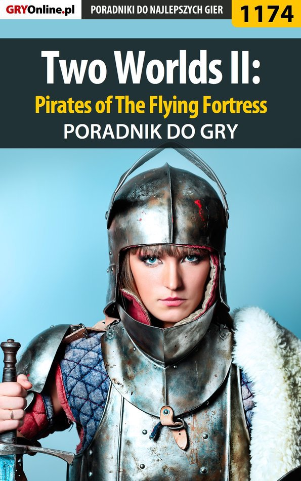 Two Worlds II: Pirates of The Flying Fortress - poradnik do gry - Ebook (Książka EPUB) do pobrania w formacie EPUB