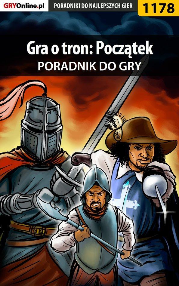 Gra o tron: Początek - poradnik do gry - Ebook (Książka EPUB) do pobrania w formacie EPUB