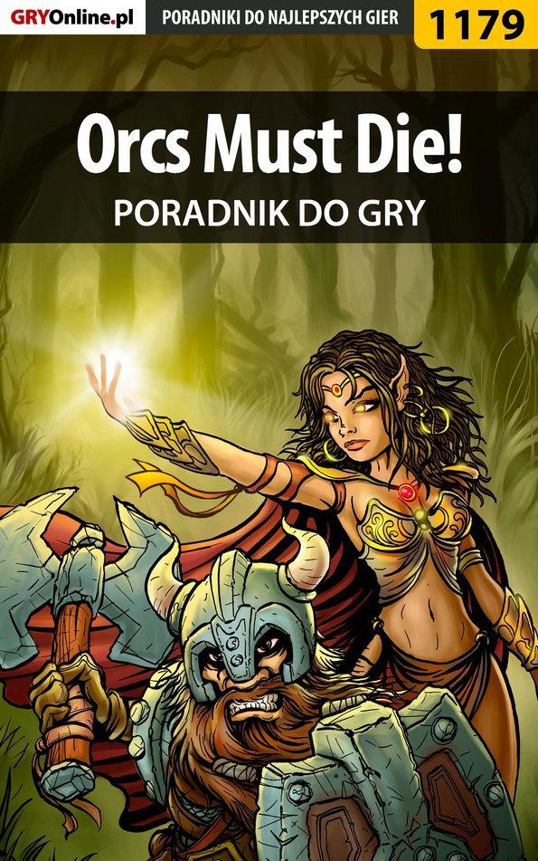 Orcs Must Die! - poradnik do gry - Ebook (Książka EPUB) do pobrania w formacie EPUB