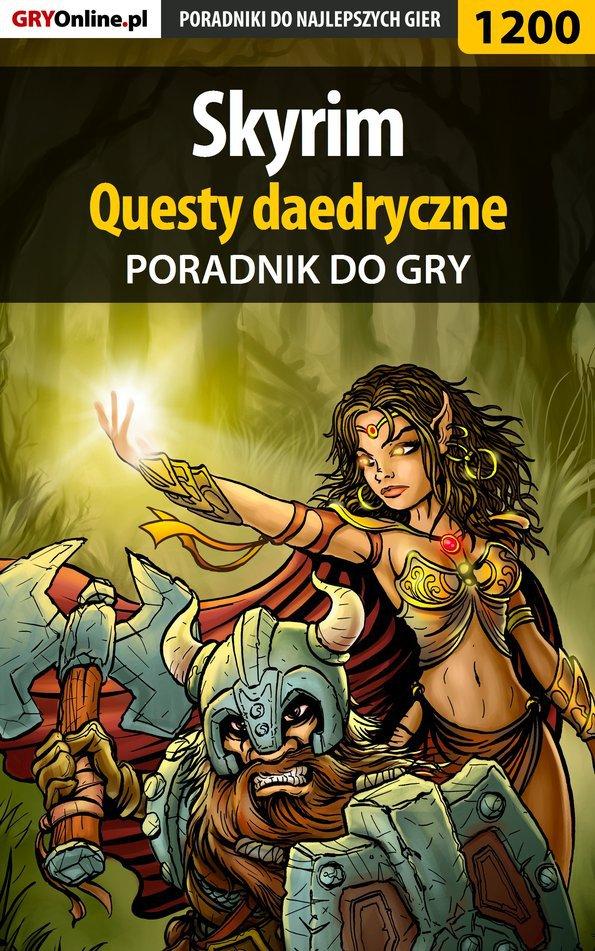 Skyrim - questy daedryczne - poradnik do gry - Ebook (Książka EPUB) do pobrania w formacie EPUB