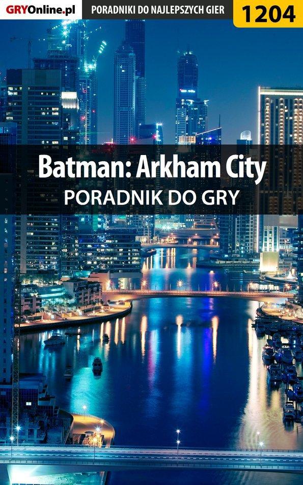 Batman: Arkham City - poradnik do gry - Ebook (Książka EPUB) do pobrania w formacie EPUB