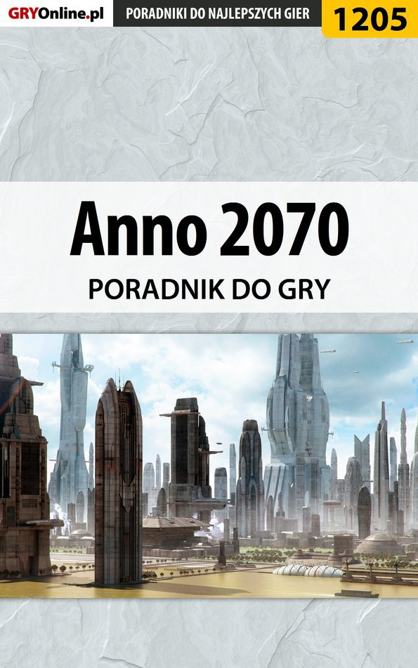 Anno 2070 - poradnik do gry - Ebook (Książka EPUB) do pobrania w formacie EPUB