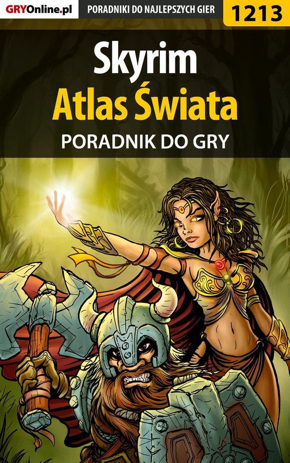 Skyrim - Atlas Świata - poradnik do gry - Ebook (Książka EPUB) do pobrania w formacie EPUB