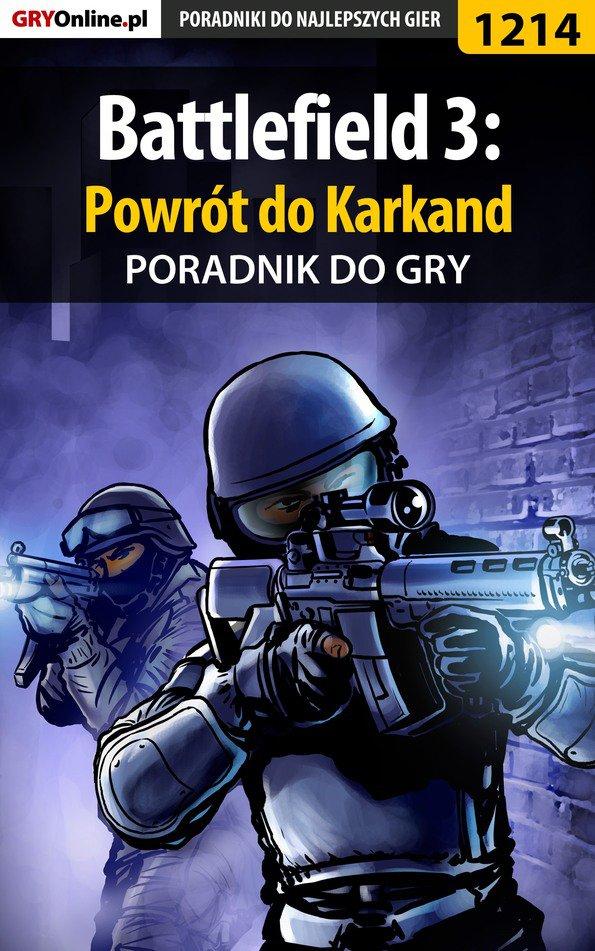 Battlefield 3: Powrót do Karkand - poradnik do gry - Ebook (Książka EPUB) do pobrania w formacie EPUB