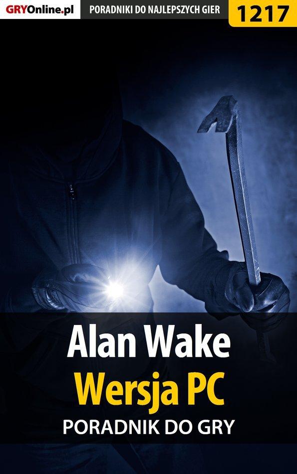 Alan Wake - PC - poradnik do gry - Ebook (Książka EPUB) do pobrania w formacie EPUB