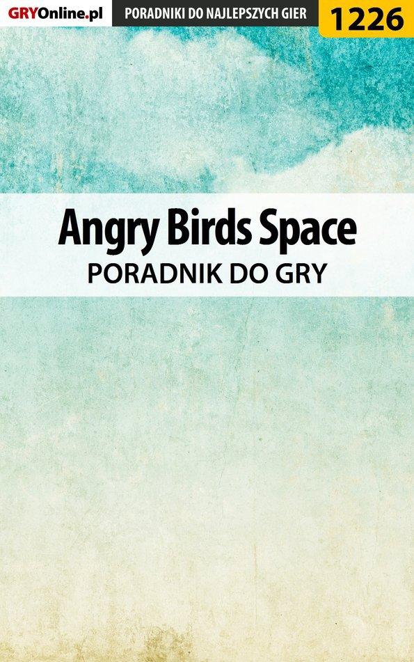 Angry Birds Space - poradnik do gry - Ebook (Książka EPUB) do pobrania w formacie EPUB