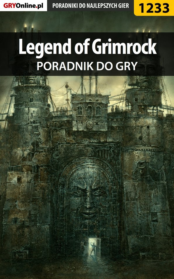 Legend of Grimrock - poradnik do gry - Ebook (Książka EPUB) do pobrania w formacie EPUB