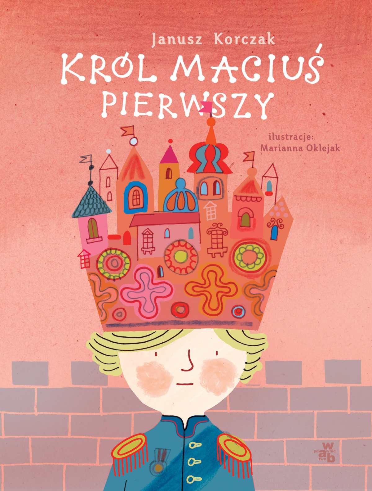 Król Maciuś Pierwszy (wersja ilustrowana) - Ebook (Książka EPUB) do pobrania w formacie EPUB