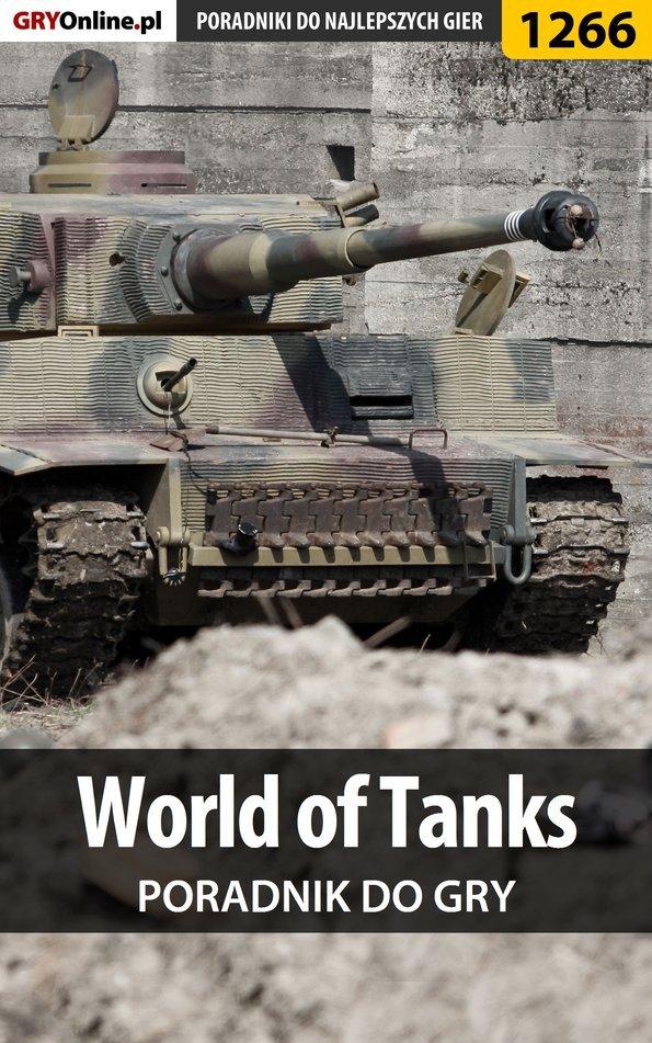 World of Tanks - poradnik do gry - Ebook (Książka EPUB) do pobrania w formacie EPUB