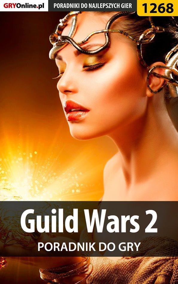 Guild Wars 2 - poradnik do gry - Ebook (Książka EPUB) do pobrania w formacie EPUB