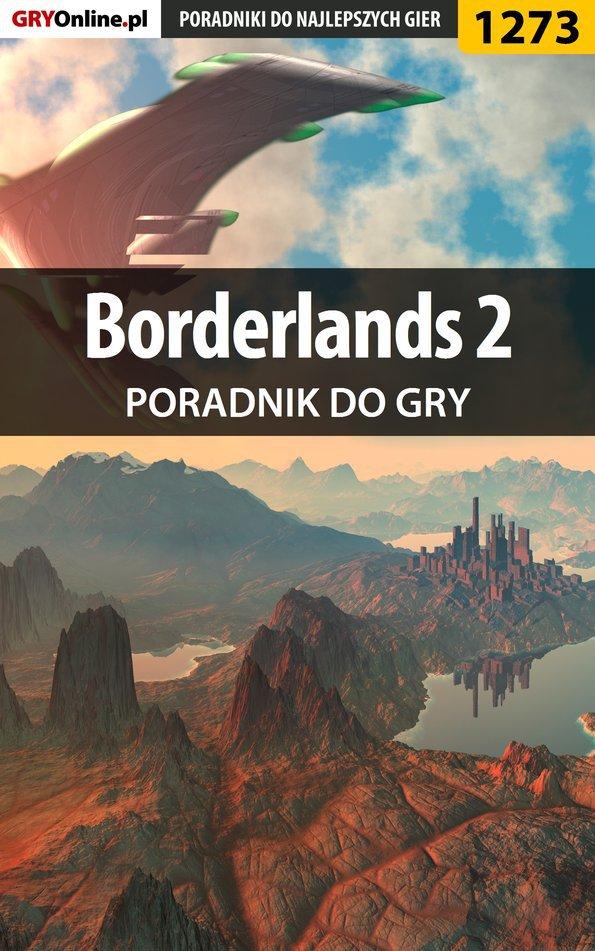 Borderlands 2 - poradnik do gry - Ebook (Książka EPUB) do pobrania w formacie EPUB