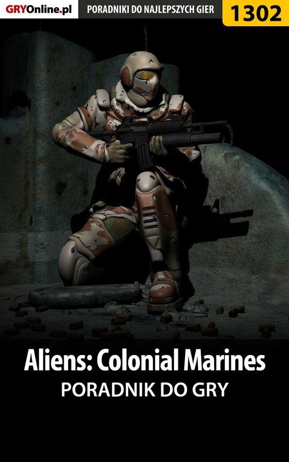 Aliens: Colonial Marines - poradnik do gry - Ebook (Książka EPUB) do pobrania w formacie EPUB