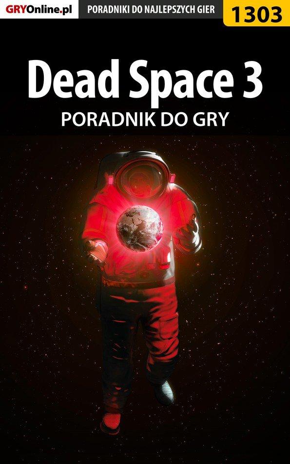 Dead Space 3 - poradnik do gry - Ebook (Książka EPUB) do pobrania w formacie EPUB
