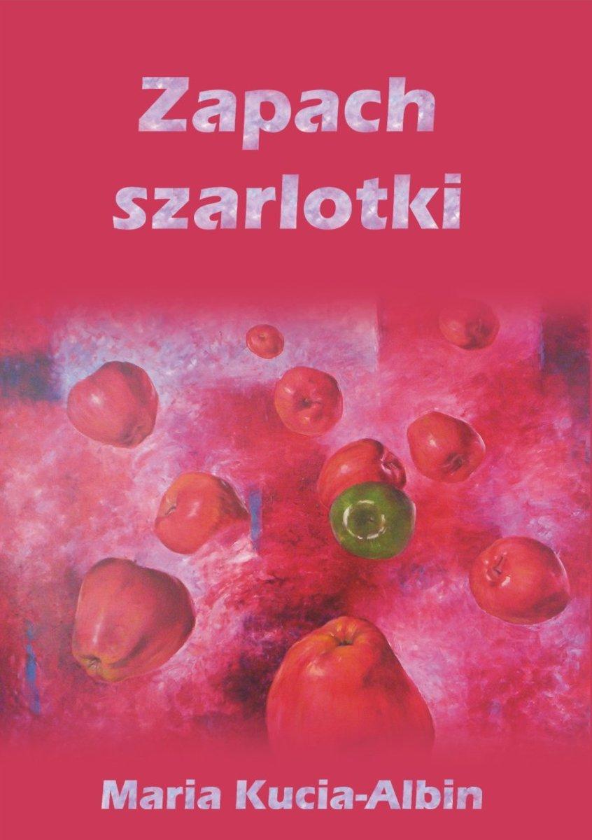 Zapach szarlotki - Ebook (Książka EPUB) do pobrania w formacie EPUB
