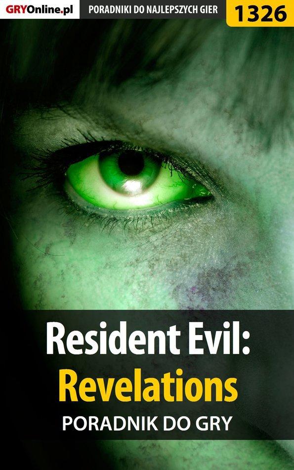 Resident Evil: Revelations - poradnik do gry - Ebook (Książka EPUB) do pobrania w formacie EPUB