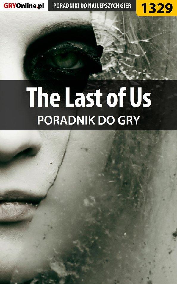 The Last of Us - poradnik do gry - Ebook (Książka EPUB) do pobrania w formacie EPUB