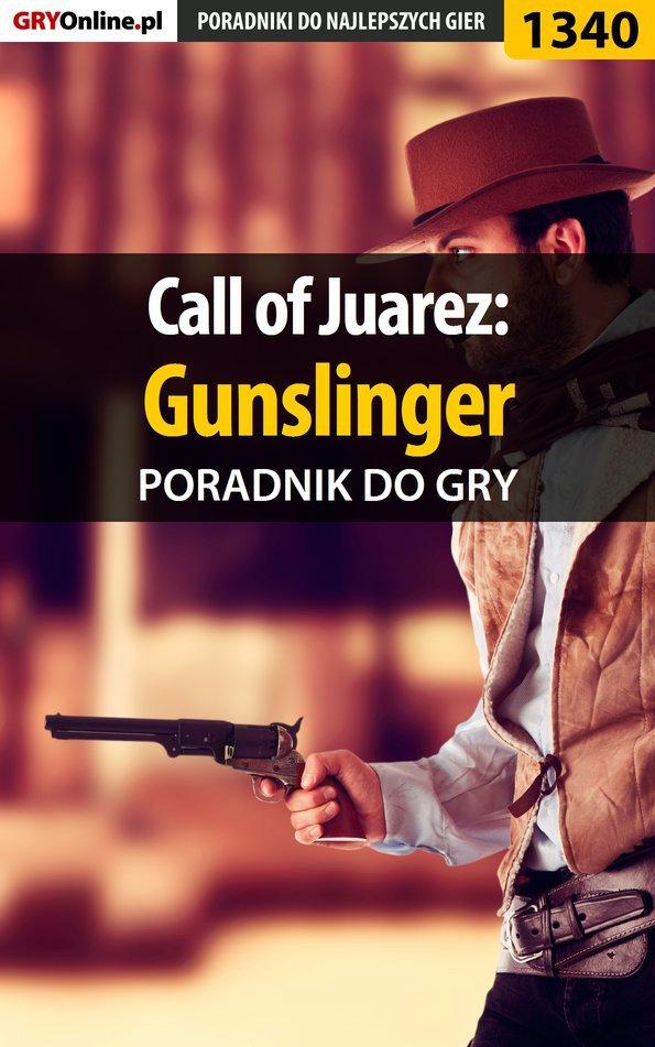 Call of Juarez: Gunslinger - poradnik do gry - Ebook (Książka EPUB) do pobrania w formacie EPUB