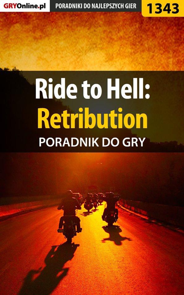 Ride to Hell: Retribution - poradnik do gry - Ebook (Książka EPUB) do pobrania w formacie EPUB
