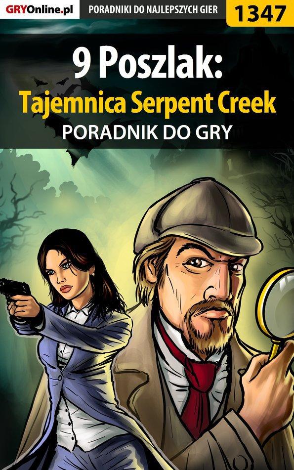9 Poszlak: Tajemnica Serpent Creek - poradnik do gry - Ebook (Książka EPUB) do pobrania w formacie EPUB