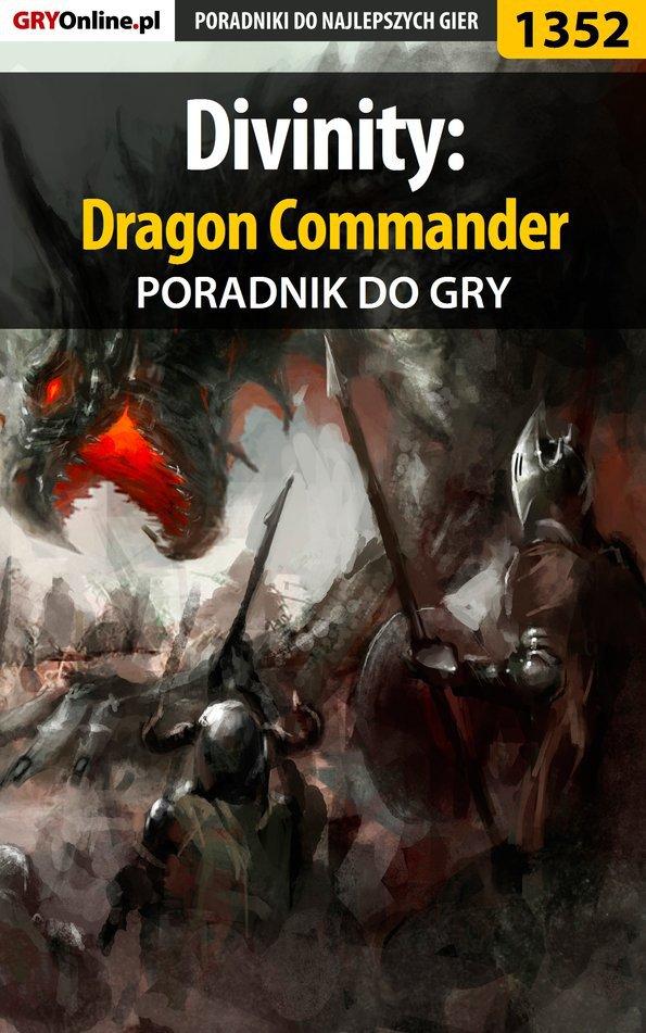 Divinity: Dragon Commander - poradnik do gry - Ebook (Książka EPUB) do pobrania w formacie EPUB