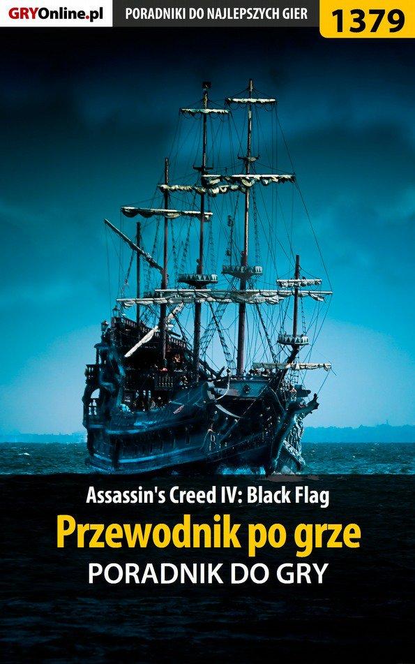 Assassin's Creed IV: Black Flag - przewodnik po grze - Ebook (Książka EPUB) do pobrania w formacie EPUB