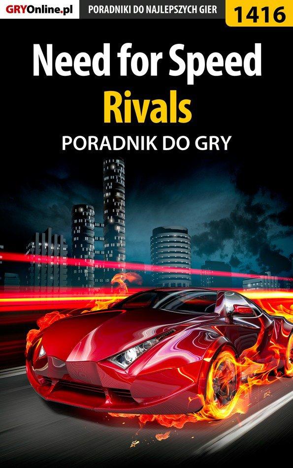 Need for Speed Rivals - poradnik do gry - Ebook (Książka EPUB) do pobrania w formacie EPUB