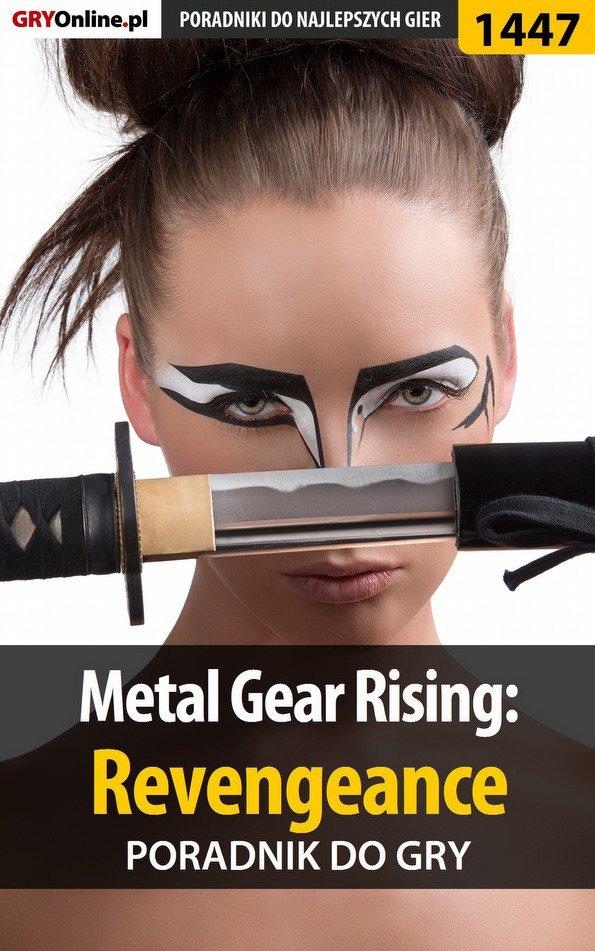 Metal Gear Rising: Revengeance - poradnik do gry - Ebook (Książka EPUB) do pobrania w formacie EPUB