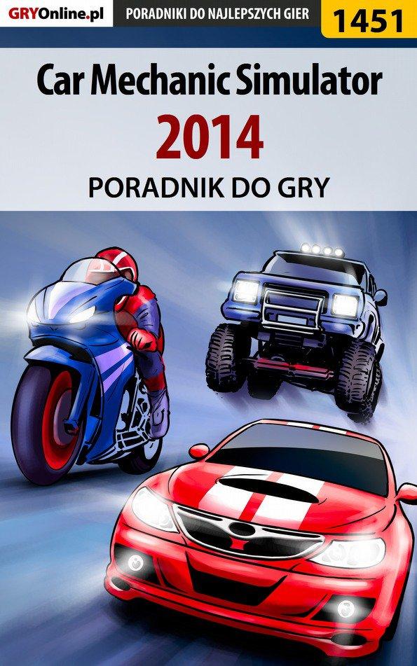 Car Mechanic Simulator 2014 - poradnik do gry - Ebook (Książka EPUB) do pobrania w formacie EPUB