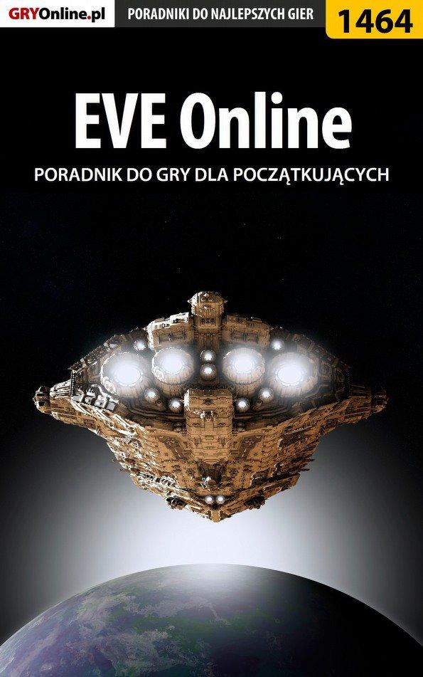 EVE Online - poradnik dla początkujących - Ebook (Książka EPUB) do pobrania w formacie EPUB