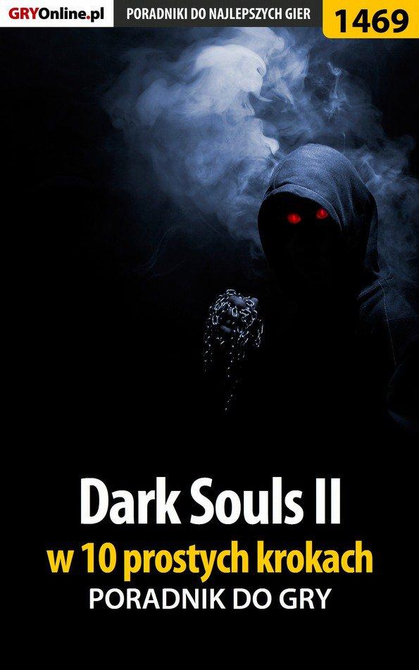 Dark Souls II w 10 prostych krokach - Ebook (Książka EPUB) do pobrania w formacie EPUB