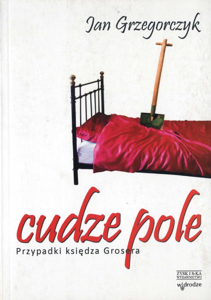 Cudze pole. Przypadki księdza Grosera - Ebook (Książka na Kindle) do pobrania w formacie MOBI